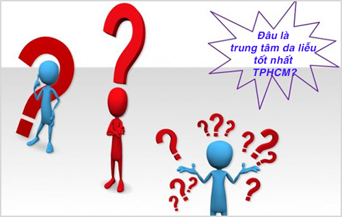Trung tâm da liễu TPHCM nào uy tín, đáng tin cậy nhất hiện nay?